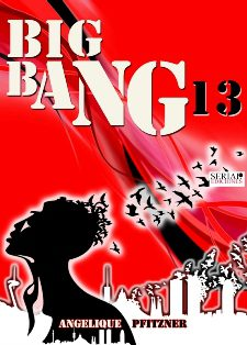 Big Bang 13 – Angelique Pfitzner